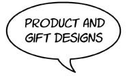Product and Gift Designs